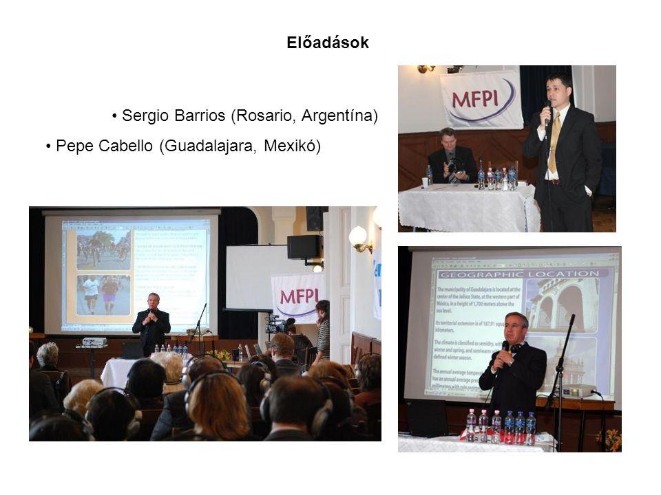 Előadások Sergio Barrios (Rosario, Argentína) Pepe Cabello (Guadalajara, Mexikó)