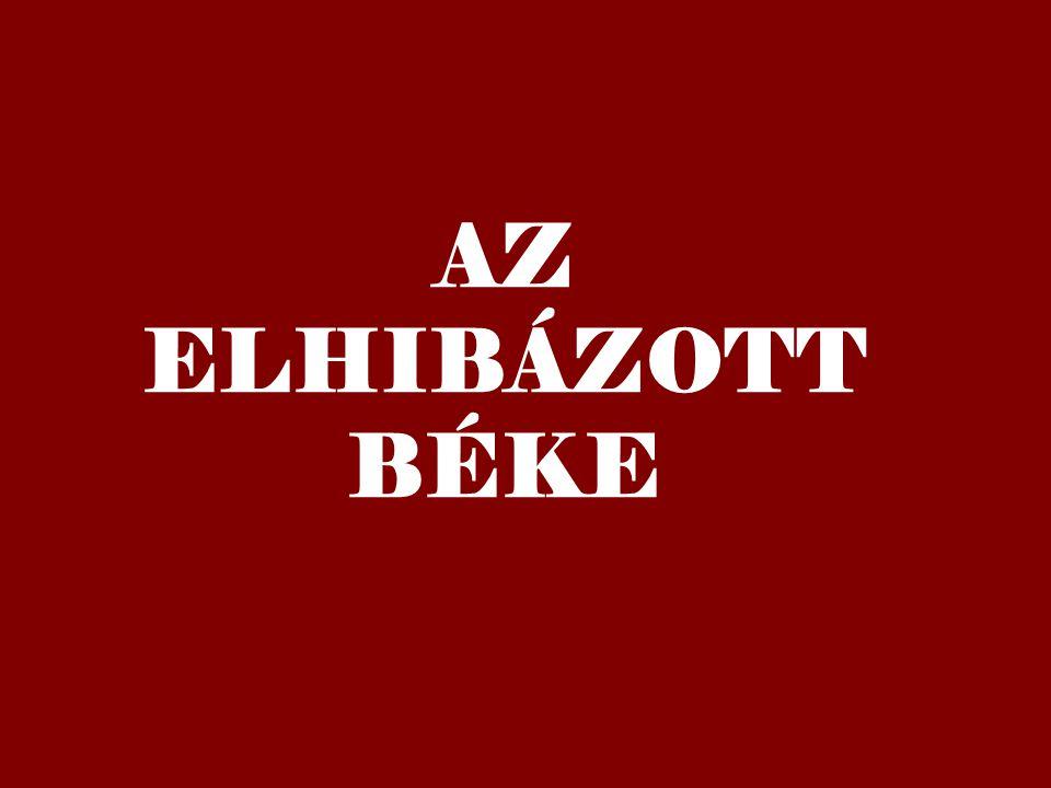 AZ ELHIBÁZOTT BÉKE