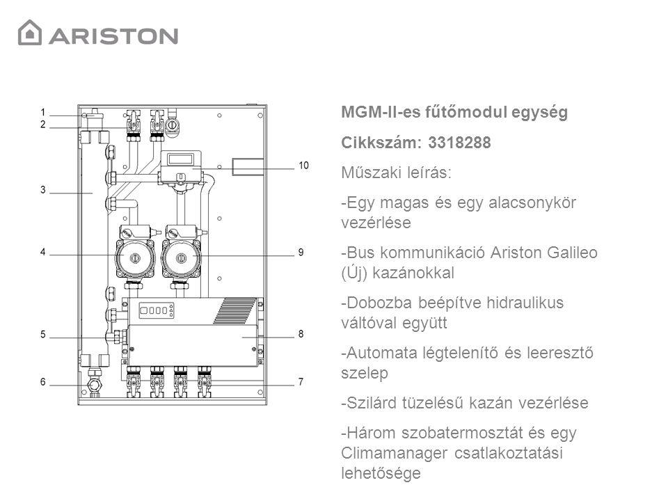 MGM-III-as fűtőmodul egység Cikkszám: 3318289 Műszaki leírás: -Egy magas és két alacsonykör vezérlése -Bus kommunikáció Ariston Galileo (Új) kazánokkal -Dobozba beépítve hidraulikus váltóval együtt -Automata légtelenítő és leeresztő szelep -Szilárd tüzelésű kazán vezérlése