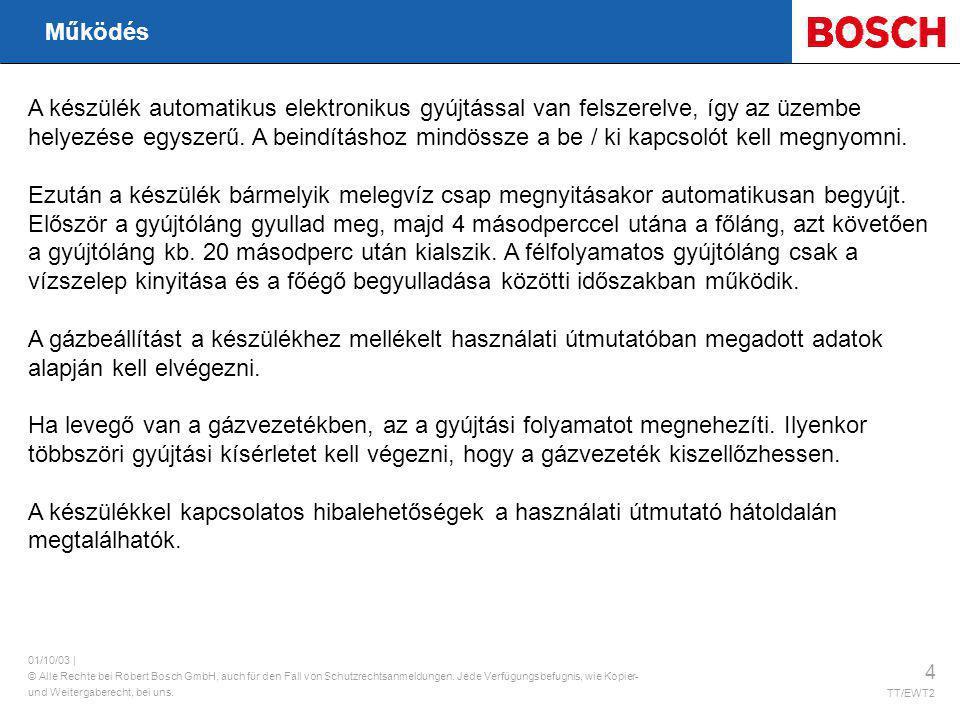 | © Alle Rechte bei Robert Bosch GmbH, auch für den Fall von Schutzrechtsanmeldungen.