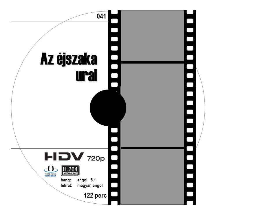 122 perc hang:angol 5.1 felirat:magyar, angol 041 Az éjszaka urai