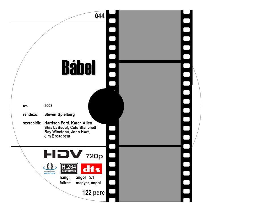 Bábel év:2008 rendező:Steven Spielberg szereplők:Harrison Ford, Karen Allen Shia LaBeouf, Cate Blanchett Ray Winstone, John Hurt, Jim Broadbent 122 perc hang:angol 5.1 felirat:magyar, angol 044