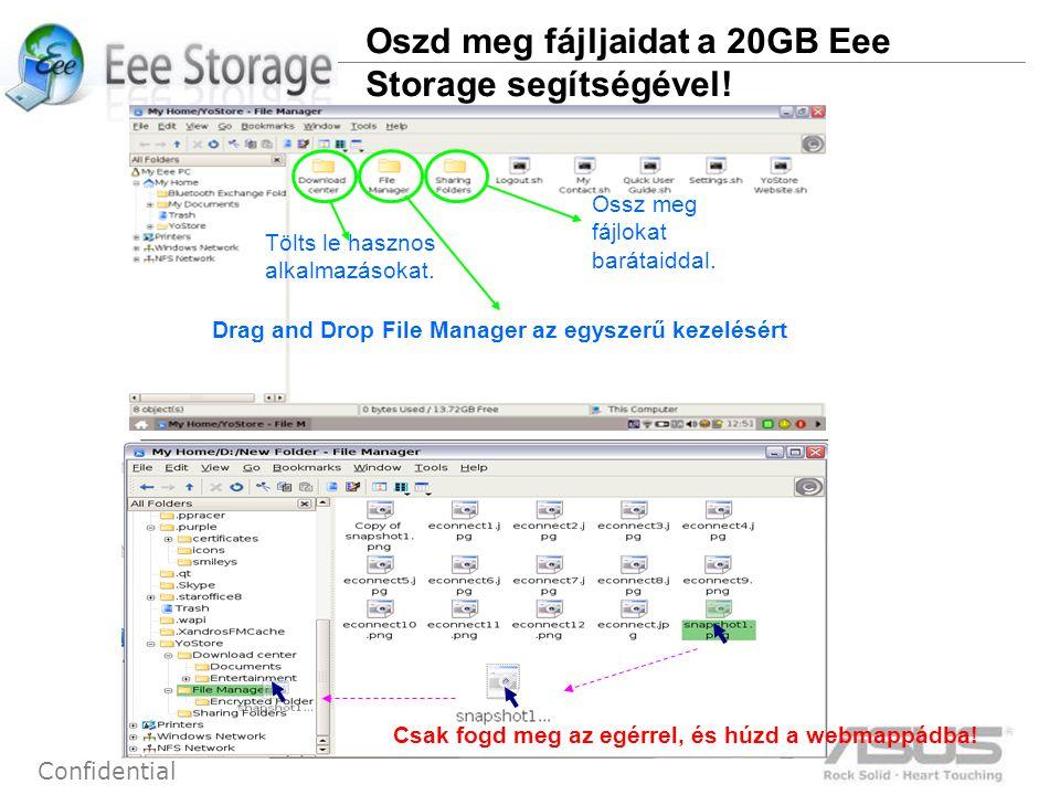 9 Confidential Oszd meg fájljaidat a 20GB Eee Storage segítségével.