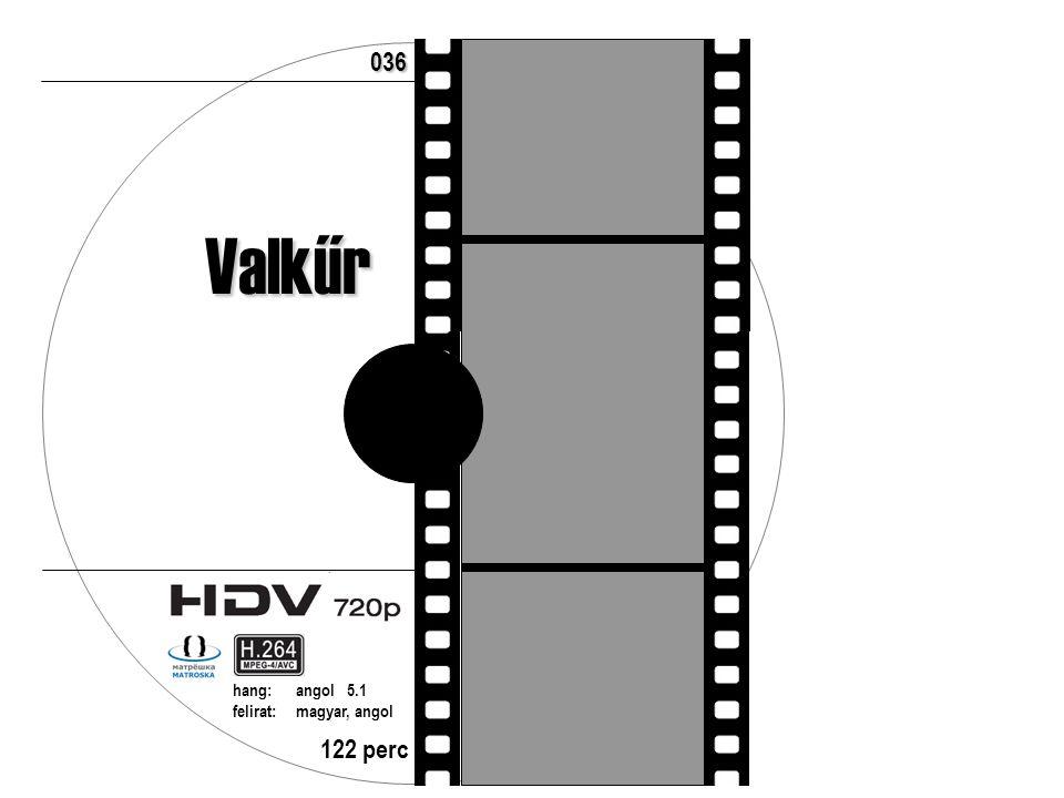 122 perc hang:angol 5.1 felirat:magyar, angol 036 Valkűr