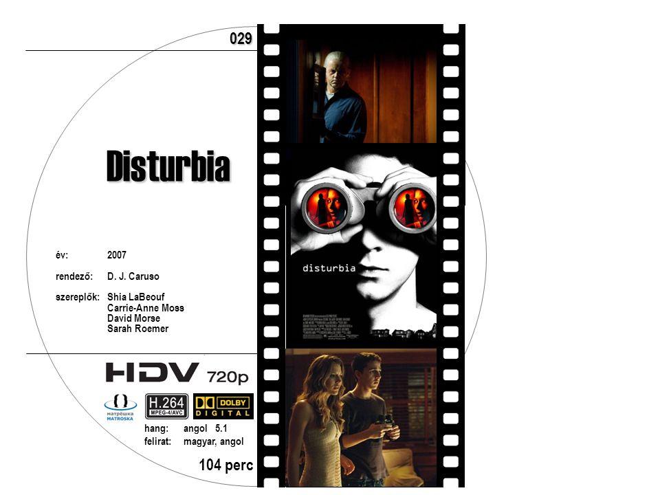 év:2007 rendező:D. J. Caruso szereplők:Shia LaBeouf Carrie-Anne Moss David Morse Sarah Roemer 104 perc hang:angol 5.1 felirat:magyar, angol 029 Distur