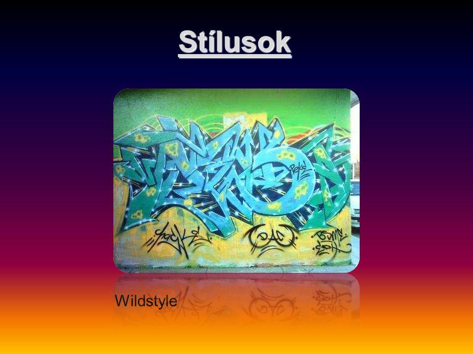 Stílusok Wildstyle