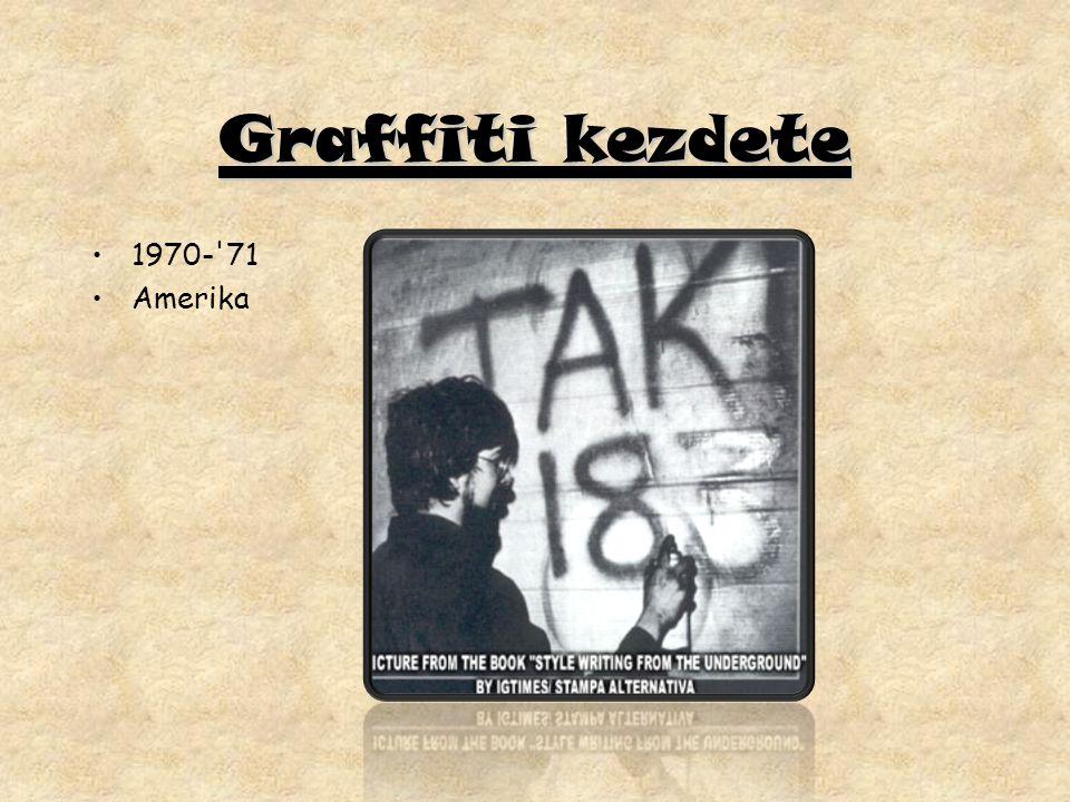 Graffiti kezdete 1970-'71 Amerika