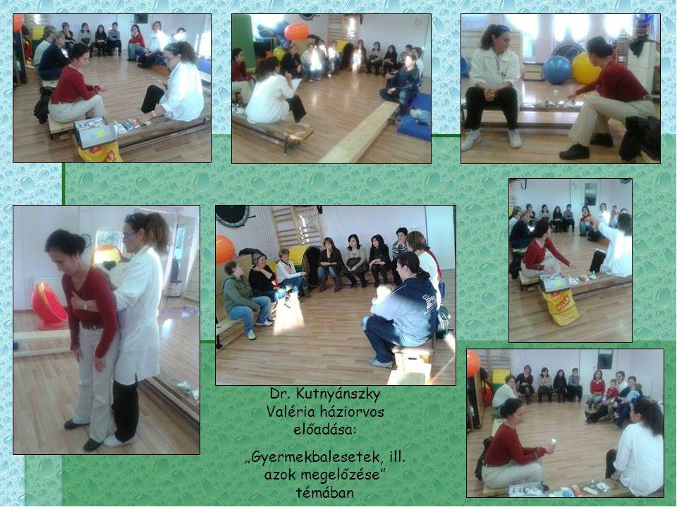 """Dr. Kutnyánszky Valéria háziorvos előadása: """"Gyermekbalesetek, ill. azok megelőzése"""" témában"""