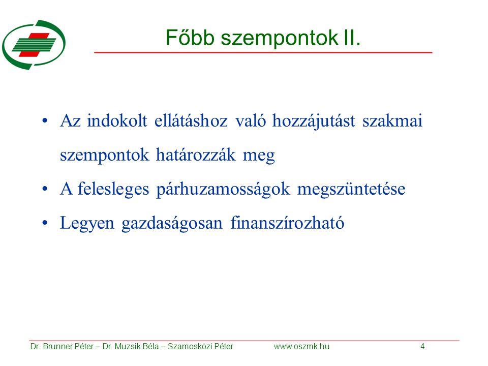 Főbb szempontok II.