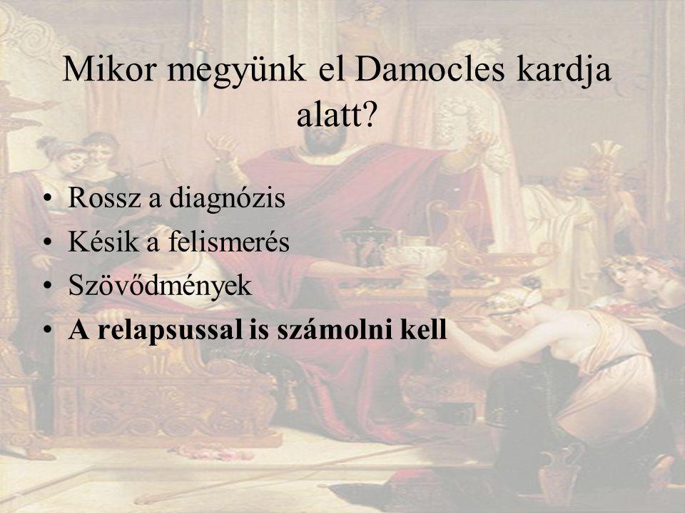 Mikor megyünk el Damocles kardja alatt.