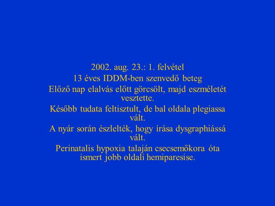 2002. aug. 23.: 1.