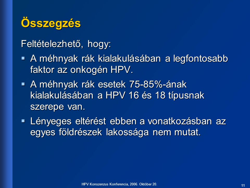 11 HPV Konszenzus Konferencia, 2006.Október 20.