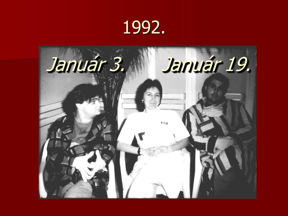 1992. Január 3.Január 19.