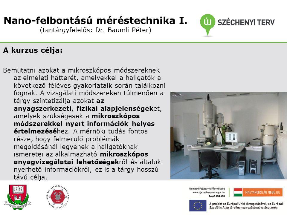 Nano-elektrolízis (Dr. Sytchev Jaroslav) A kurzus célja: Megmutatni, hogy az elektrokémiai alapismeretek és az elektrokémiai módszerek hogyan alkalmaz