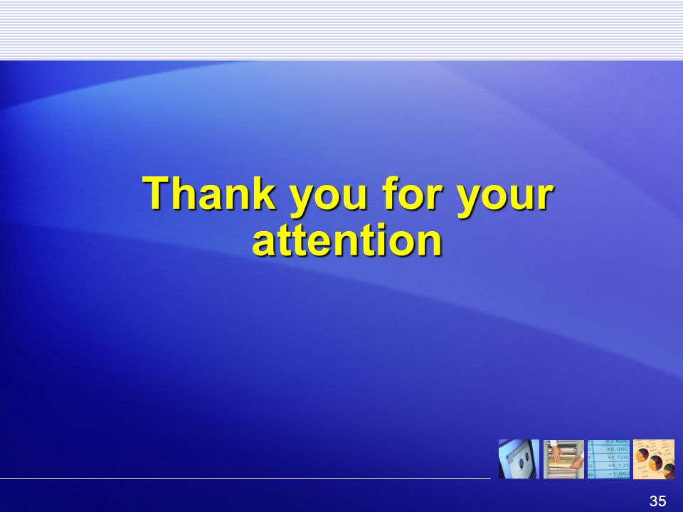 35 Thank you for your attention