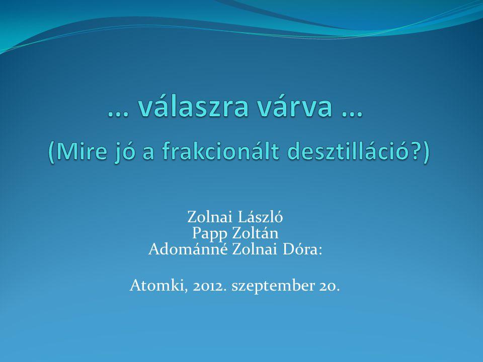 Zolnai László Papp Zoltán Adománné Zolnai Dóra: Atomki, 2012. szeptember 20.