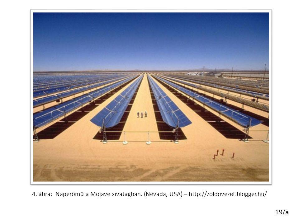 4. ábra: Naperőmű a Mojave sivatagban. (Nevada, USA) – http://zoldovezet.blogger.hu/ 19/a