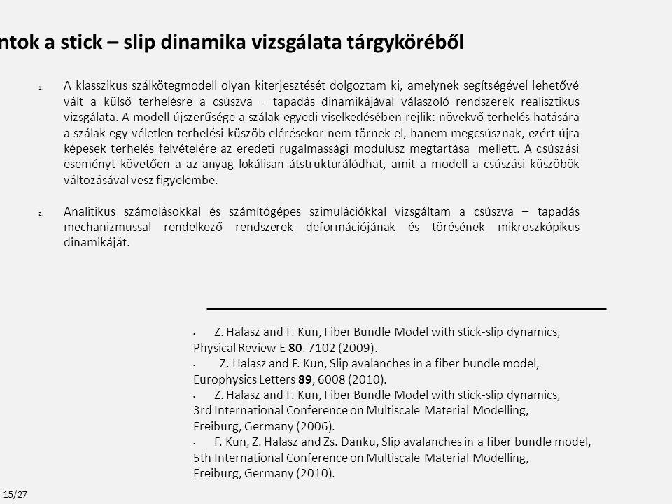 Tézispontok a stick – slip dinamika vizsgálata tárgyköréből 1.