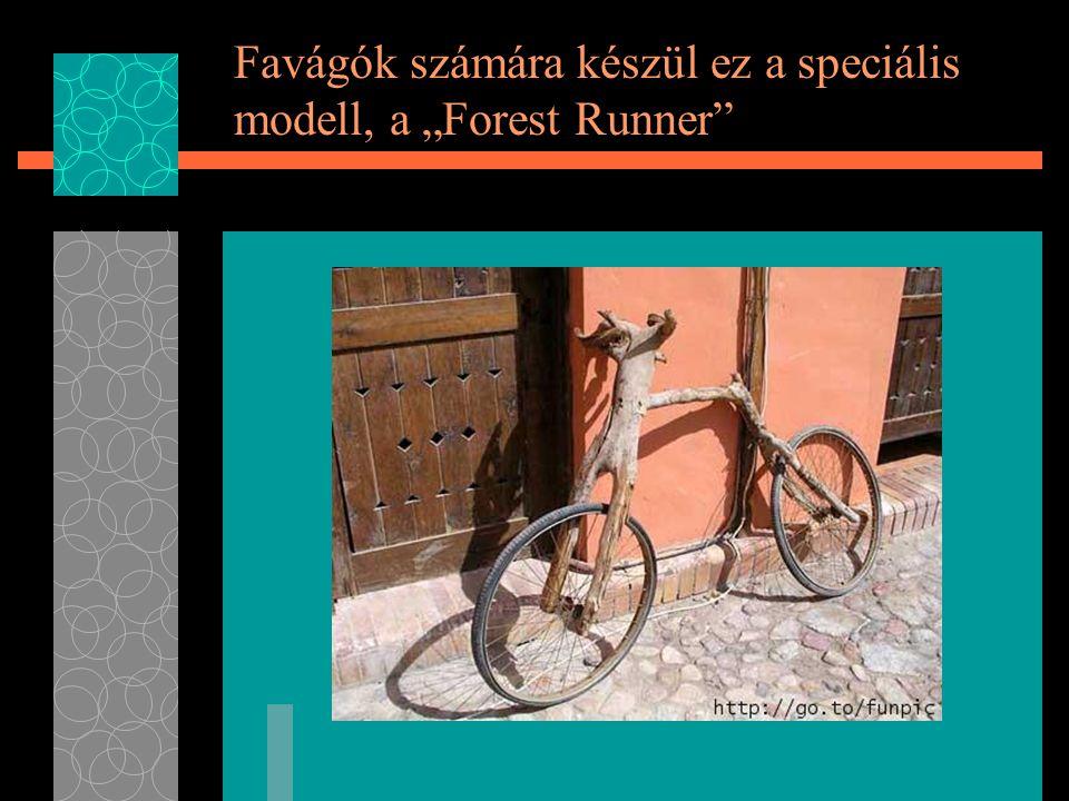 """Favágók számára készül ez a speciális modell, a """"Forest Runner"""
