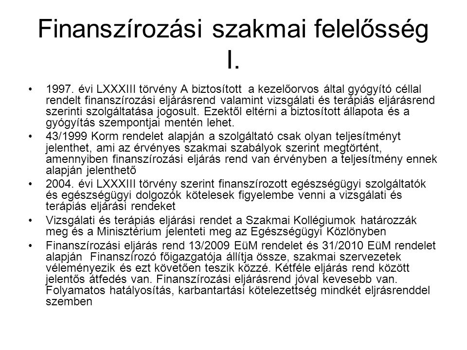 Finanszírozási szakmai felelősség I.1997.