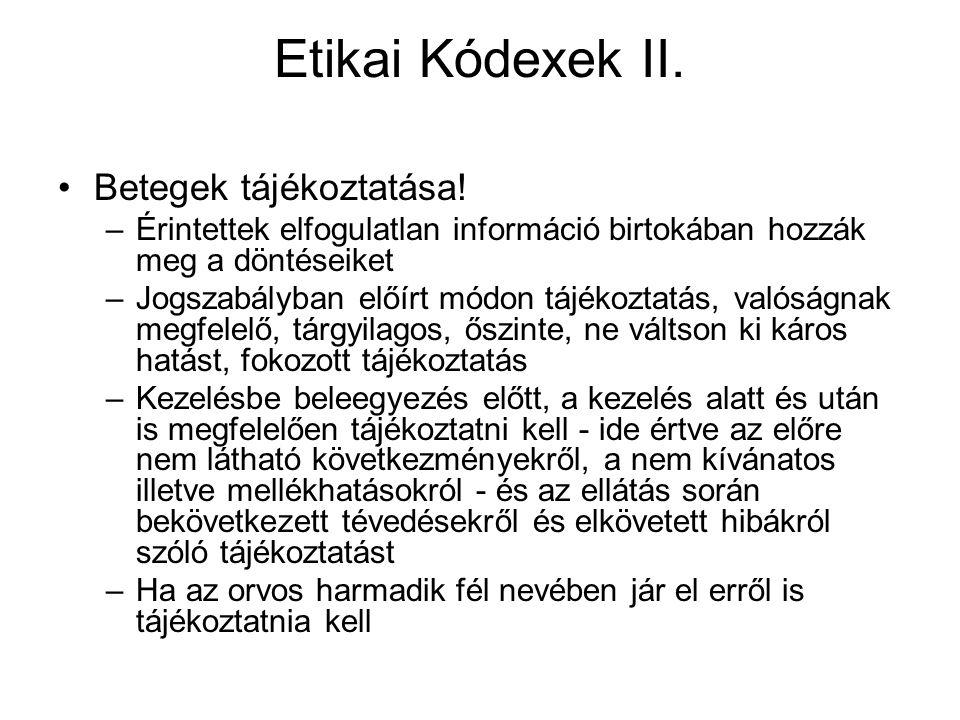 Etikai Kódexek II.Betegek tájékoztatása.