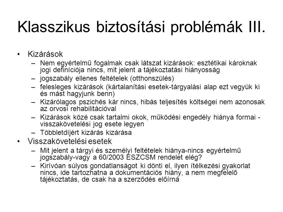 Klasszikus biztosítási problémák III.