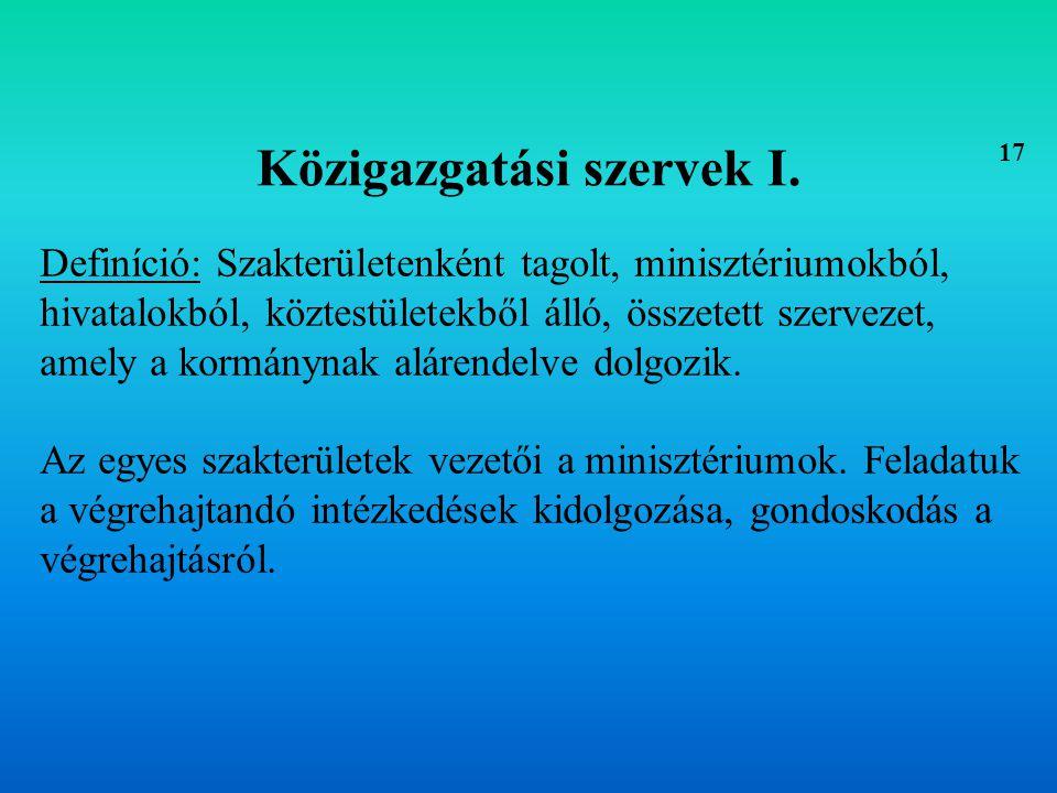 Közigazgatási szervek II.