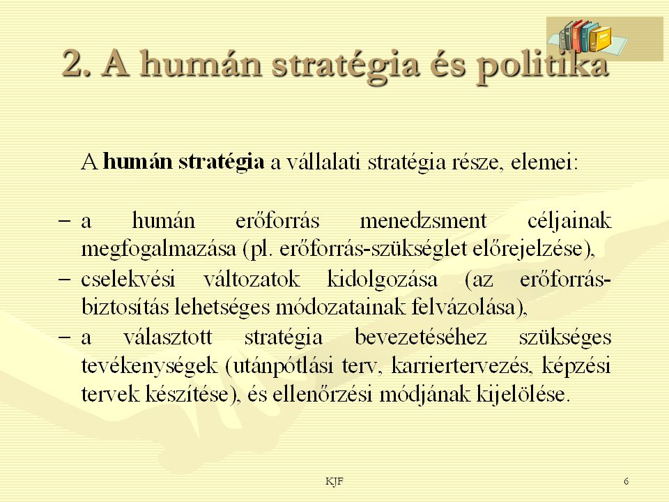 KJF6 2. A humán stratégia és politika