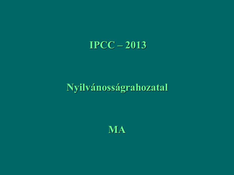 IPCC – 2013 IPCC – 2013NyilvánosságrahozatalMA