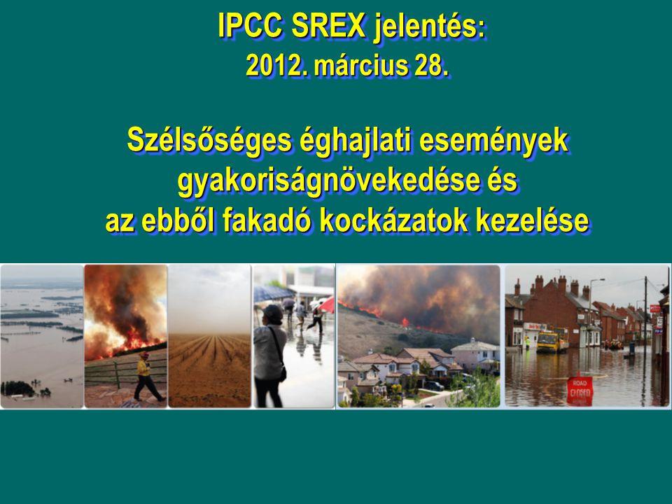 IPCC SREX jelentés : 2012. március 28.