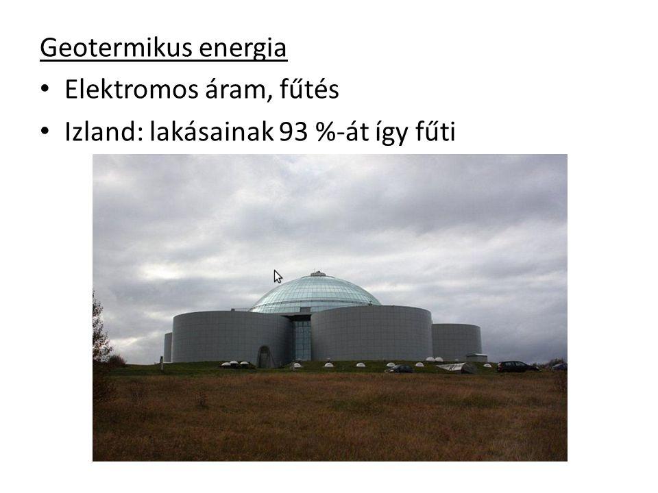 Geotermikus energia Elektromos áram, fűtés Izland: lakásainak 93 %-át így fűti