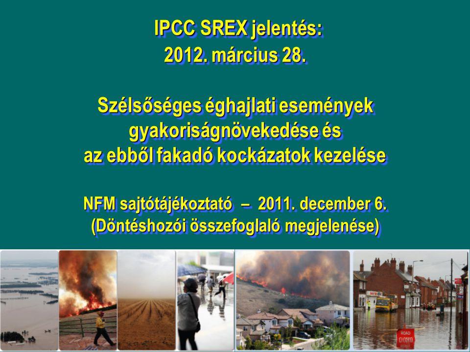 IPCC SREX jelentés: 2012.március 28.
