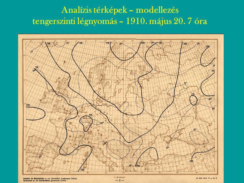 Analízis térképek – modellezés tengerszinti légnyomás – 1910. május 20. 7 óra