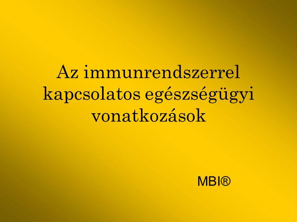 Az immunrendszerrel kapcsolatos egészségügyi vonatkozások MBI®