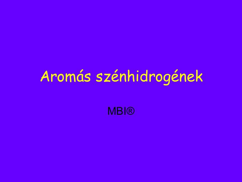 Aromás szénhidrogének MBI®