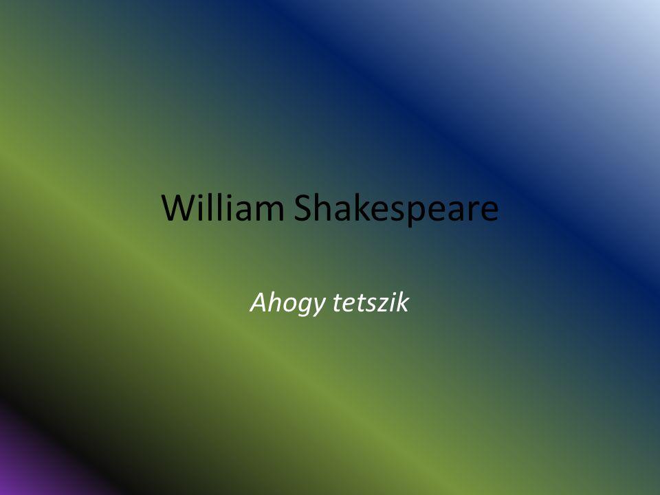William Shakespeare Ahogy tetszik