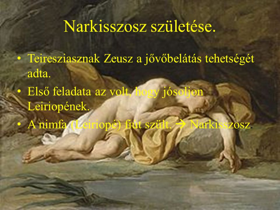 Teiresziasznak Zeusz a jővőbelátás tehetségét adta.