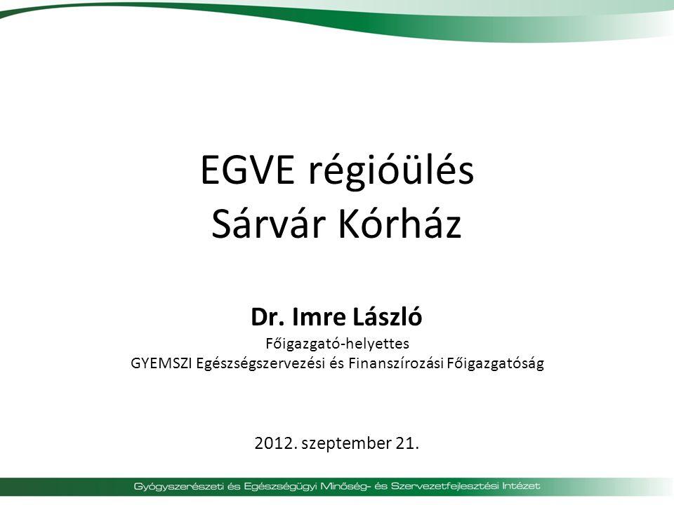 EGVE régióülés Sárvár Kórház Dr.