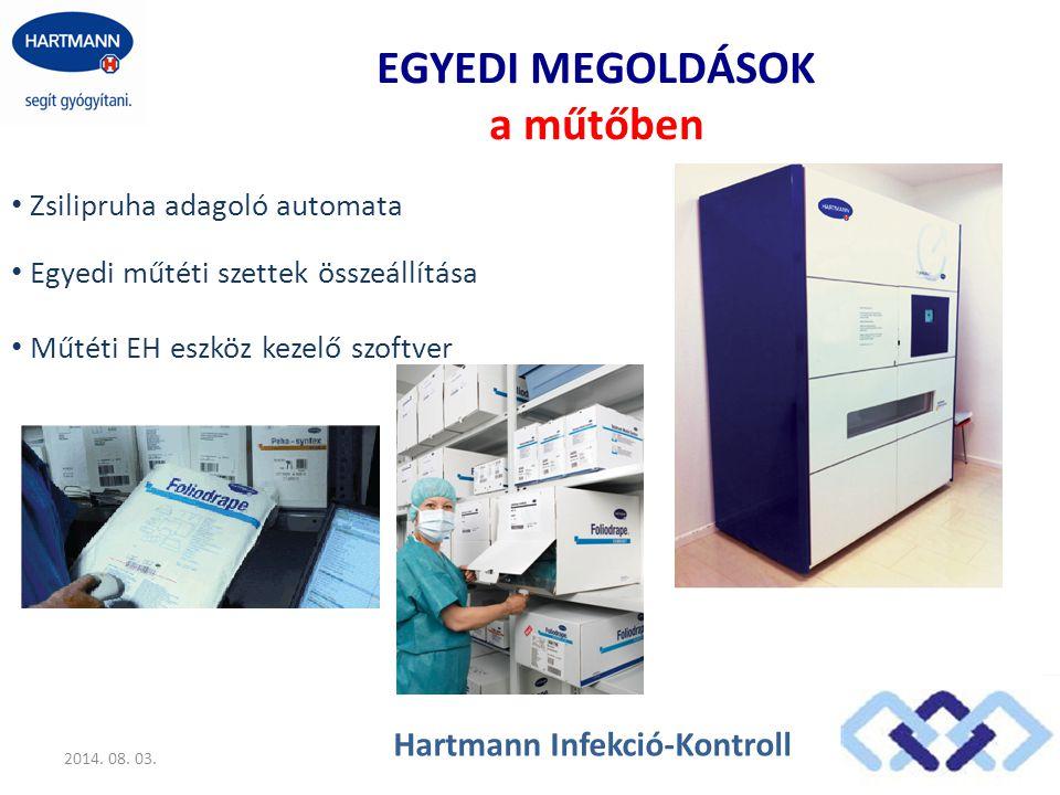 EGYEDI MEGOLDÁSOK a műtőben Zsilipruha adagoló automata 2014. 08. 03. Hartmann Infekció-Kontroll Műtéti EH eszköz kezelő szoftver Egyedi műtéti szette