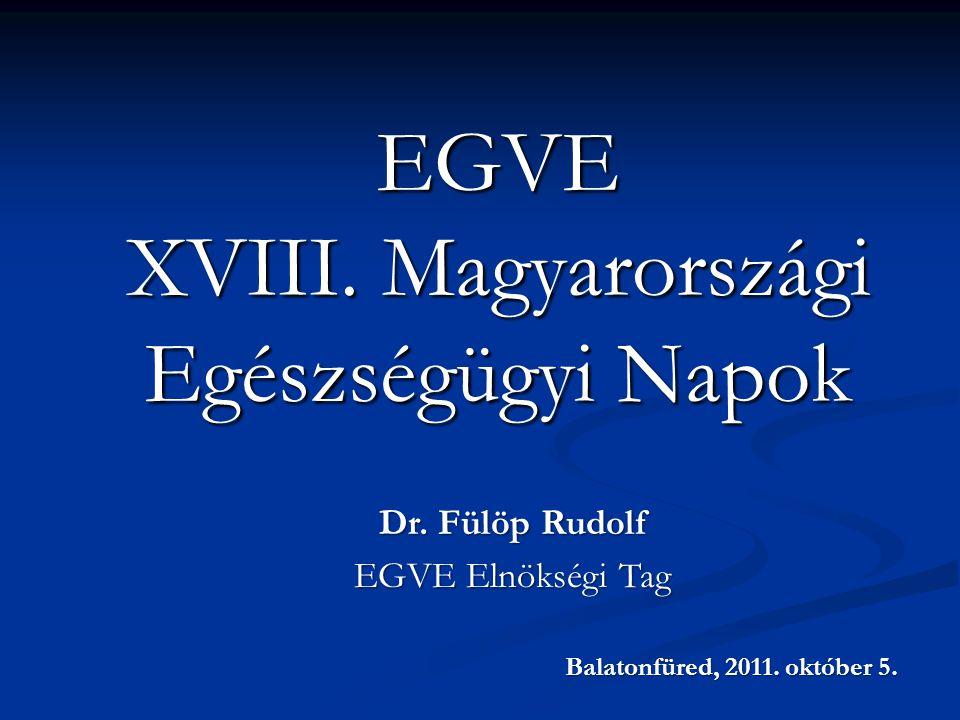 EGVE XVIII.Magyarországi Egészségügyi Napok Dr.