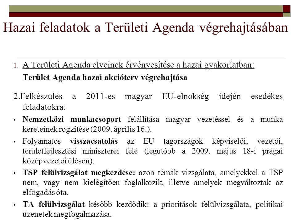 Hazai feladatok a Területi Agenda végrehajtásában 1.