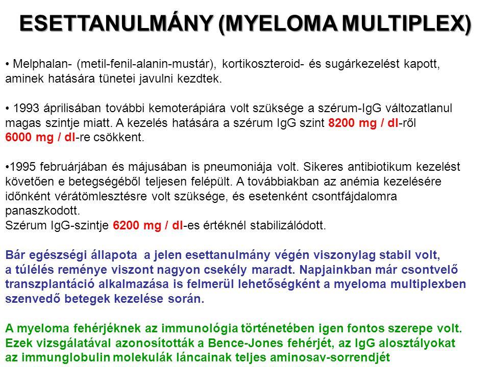 Melphalan- (metil-fenil-alanin-mustár), kortikoszteroid- és sugárkezelést kapott, aminek hatására tünetei javulni kezdtek. 1993 áprilisában további ke