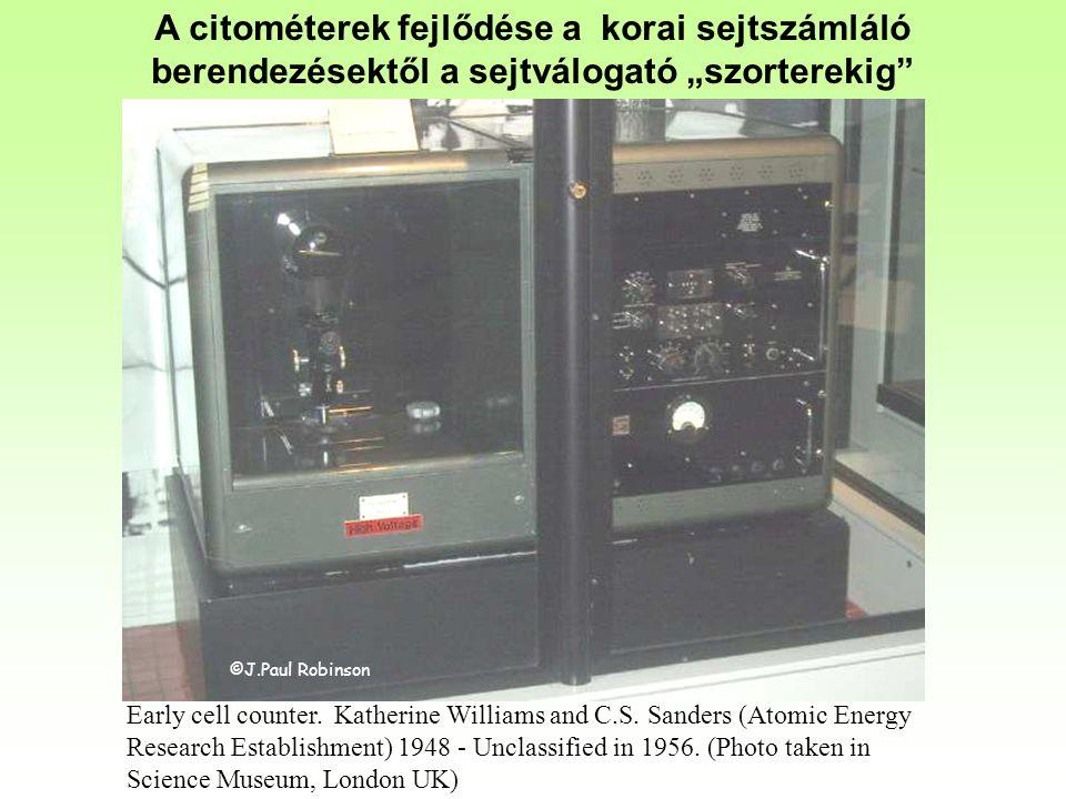 """©J.Paul Robinson A citométerek fejlődése a korai sejtszámláló berendezésektől a sejtválogató """"szorterekig Early cell counter."""