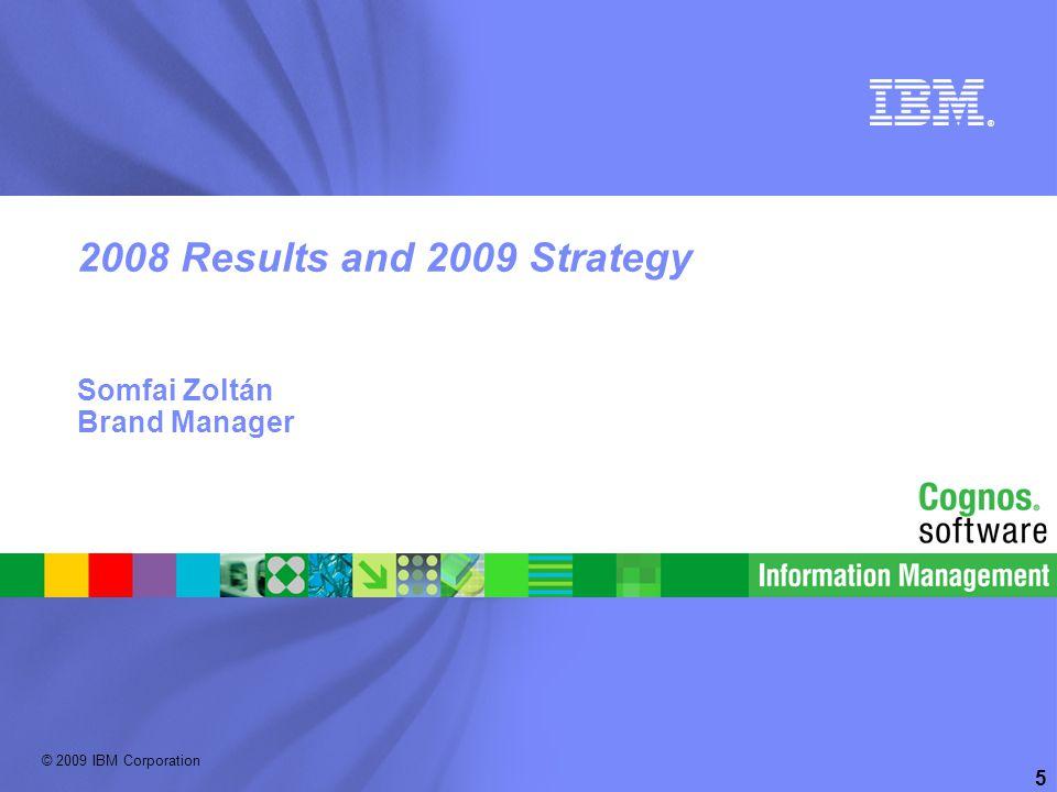 © 2009 IBM Corporation Information Management software | Enterprise Content Management 6 Results