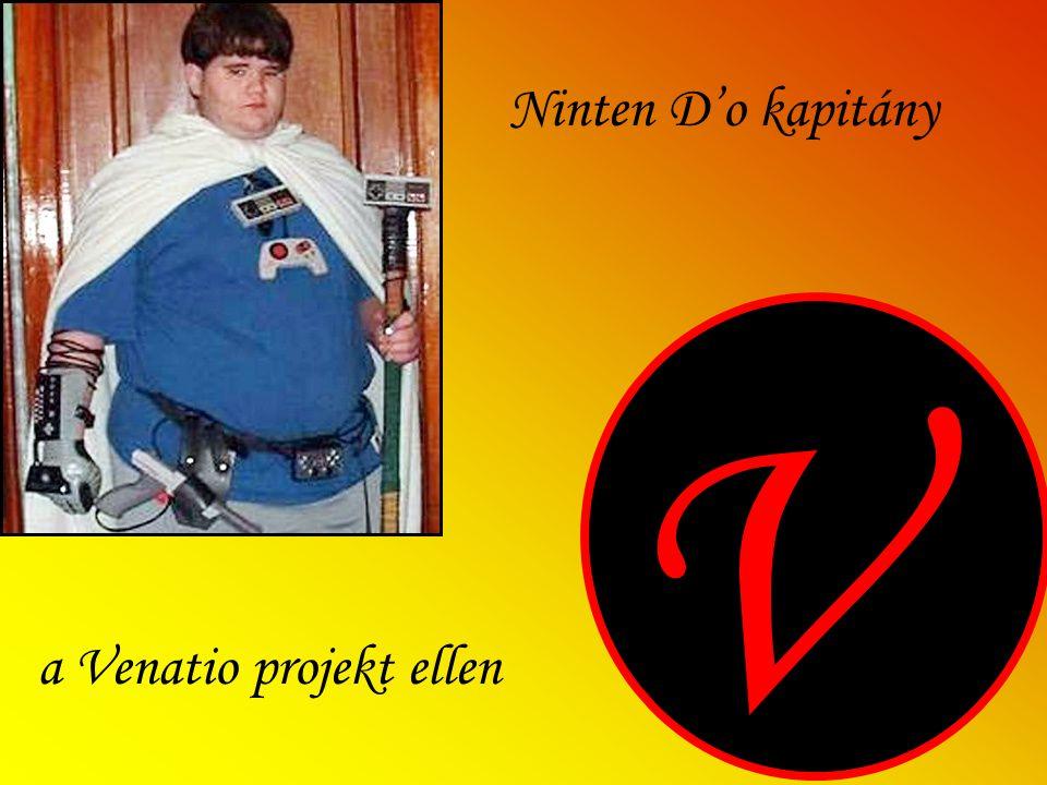 V Ninten D'o kapitány a Venatio projekt ellen