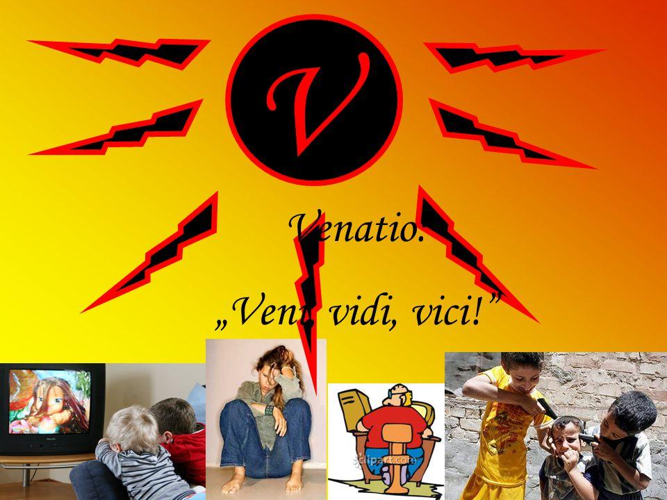 "V Venatio: ""Veni, vidi, vici!"""