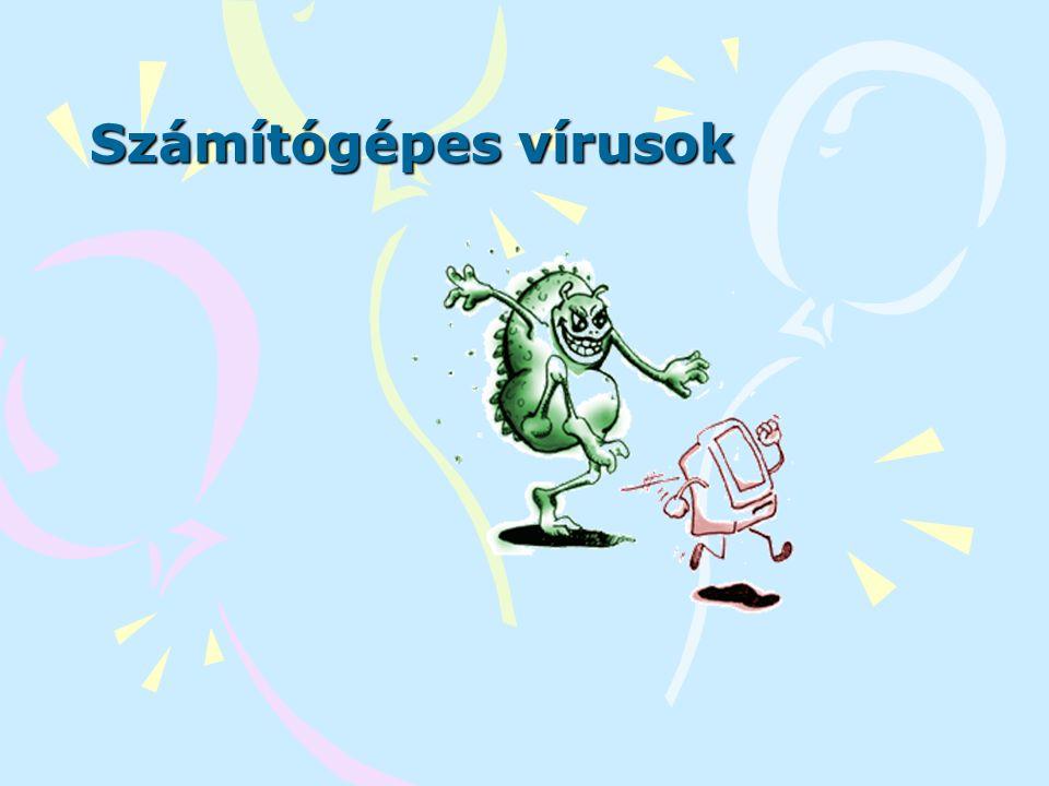 """A vírus fogalma, """"célja Önmaga sokszorozására és terjesztésére képes számítógépes szoftver."""
