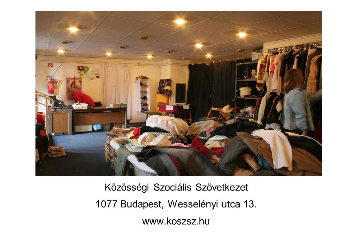 Közösségi Szociális Szövetkezet 1077 Budapest, Wesselényi utca 13. www.koszsz.hu