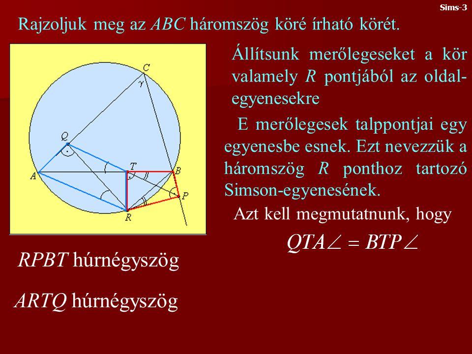 Ebben a részben megismerkedünk a Simson- egyenessel. A talpponti háromszögek kapcsán vetődik fel a kérdés, vajon melyek azok a pontok, amelyekből egy