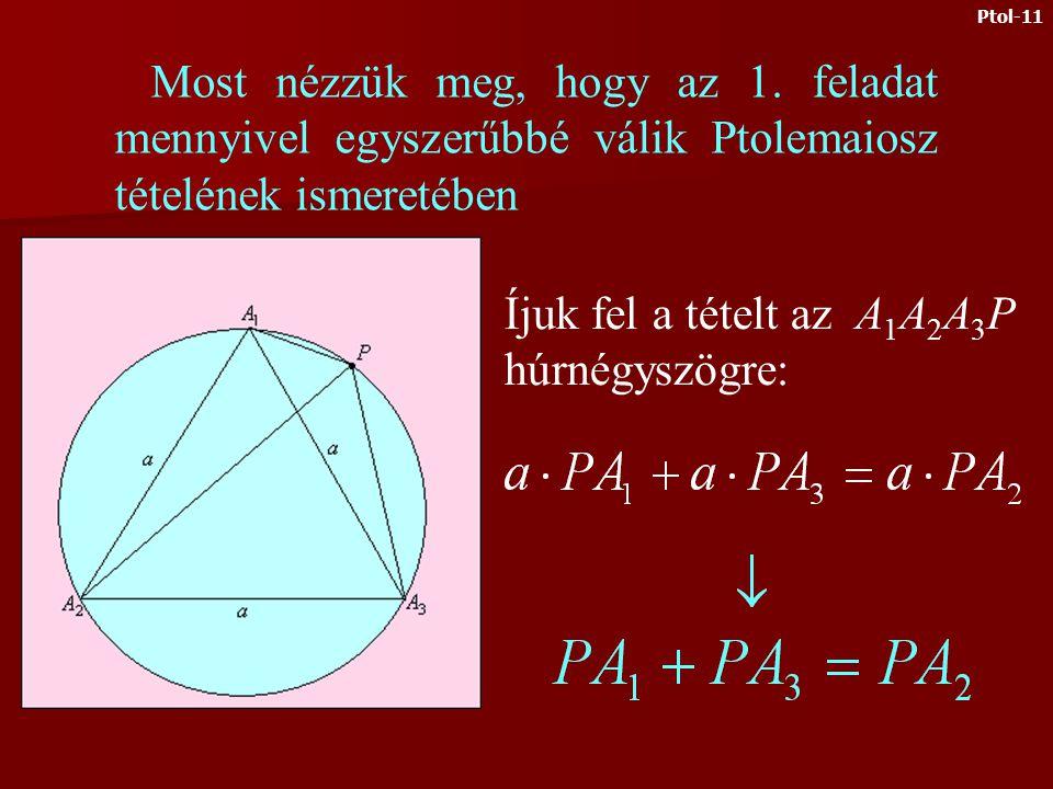 Most írjuk föl Ptolemaiosz téte- lét a BCDP húrnégyszögre A két eredményt összeadva Ptol-10